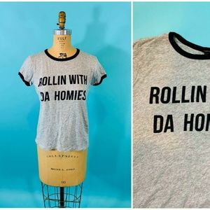 Forever 21 - ROLLIN WITH DA HOMIES Graphic Tee   M